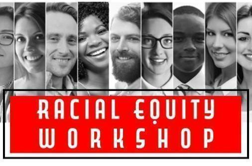 Racial Equity Workshops